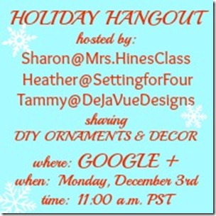 Google Plus Holiday Hangout - DIY Ornaments and Decor