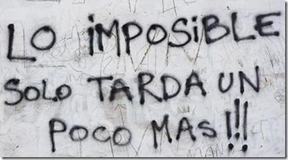 Lo imposible solo tarda un poco más