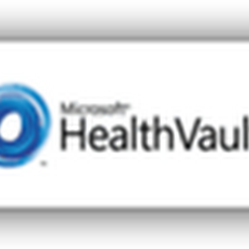 Multi-Media Data Sharing Comes to HealthVault PHR–Store and Share Your Endoscopic Videos From Physicians