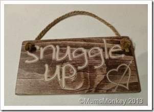 Dunelm Mill Snuggle Up sign