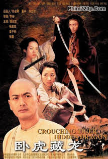 Ngọa hổ Tàng Long - Crouching Tiger Hidden Dragon