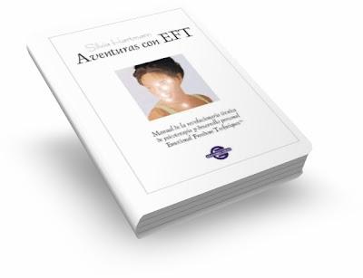 AVENTURAS CON EFT, Silvia Hartmann [ Libro ] – Manual de la revolucionaria técnica de psicoterapia y desarrollo personal Técnicas de Liberación Emocional