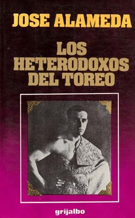 Los heterodoxos del toreo 001