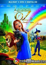 Huyền Thoại Xứ Oz - Sự Trở Về Của Dorothy