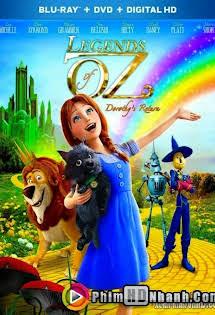 Huyền Thoại Xứ Oz - Sự Trở Về Của Dorothy - Huyen Thoai Xu Oz - Su Tro ve cua Dorothy