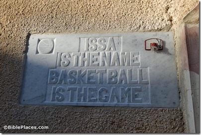 Issa is the Name, Basketball is the Game, sign in Old City, tb010310723