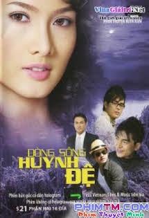 Dòng Sông Huynh Đệ - Phim Việt Nam