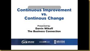 Continuous Improvement vs. Contnuous Change