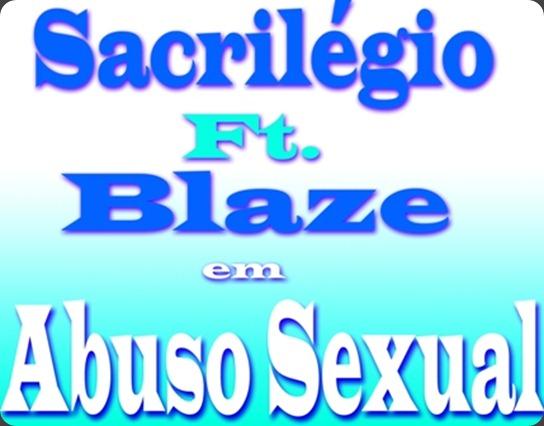 Sacrilégio ft. Blaze