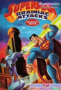 Siêu Nhân: Cỗ Máy Brainiac - Superman: Brainiac Attacks