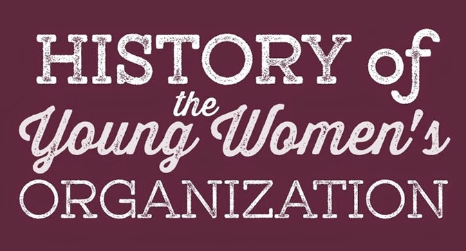 History of the Young Women's Organization