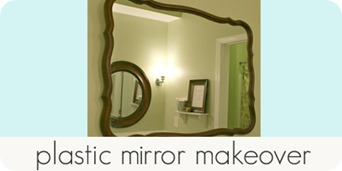 plastic mirror makeover