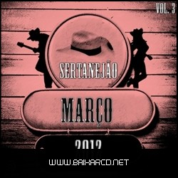 4f75c46f52091 Sertanejo Volume 3   Março 2012