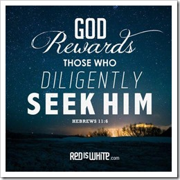 God rewards those who seek him