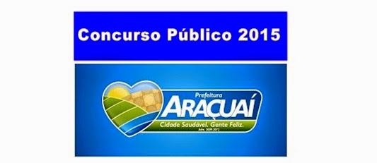 concurso-prefeitura-de-aracuai-2015-inscricao-gabarito-resultado-www.mundoaki.org