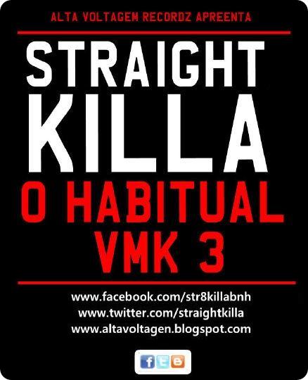 Straight Killa - O Habitual