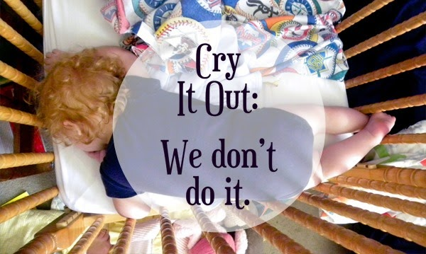 we dont do cry it out - life as their mom