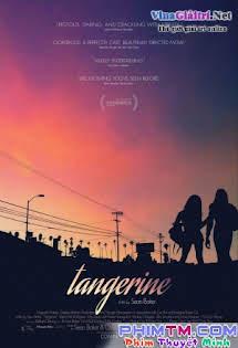 Những Cô Gái Da Màu - Tangerine Tập 1080p Full HD