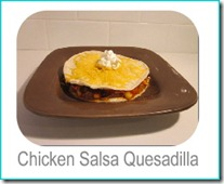 chicken salsa quesadillas