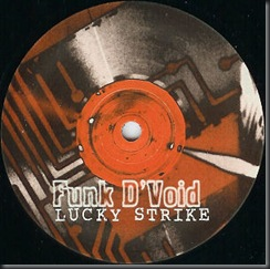 Funk D'Void - Lucky Strike $199