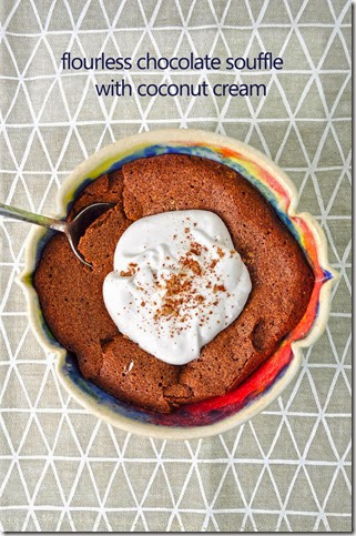 flourless chocolate soufflé with whipped coconut cream topping