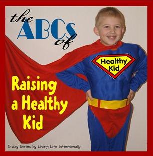 the abcs of raising a healthy kid