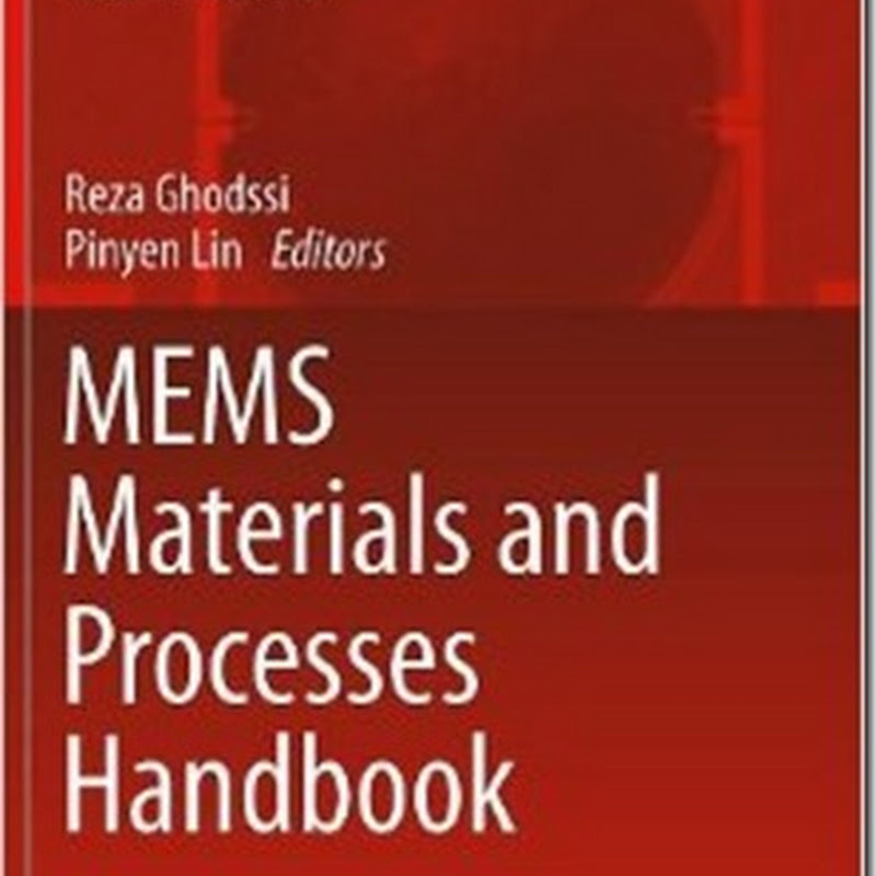 Reza Ghodssi, Pinyen Lin - MEMS Materials and Processes Handbook