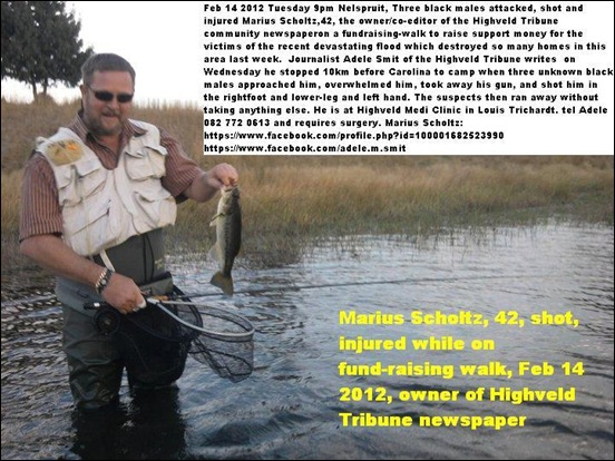 Scholtz Marius Highveld Tribune Owner attacked injured by three black males Feb 13 2012 CAROLINA while on fundraising run for charity