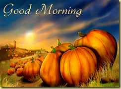 A-GMF-GoodMorning-pumpkinssunrise