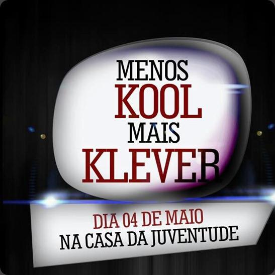 Menos Kool Mais Klever Viana
