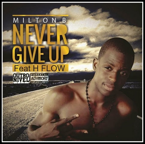 Milton B - Never Give Up [Cover] (1)