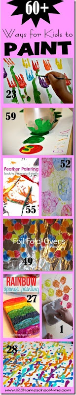 Art for Kids - Over 60 creative ways for kids to paint (preschool, kindergarten, first grade, 2nd grade, 3rd grade, crafts for kids, summer activities)
