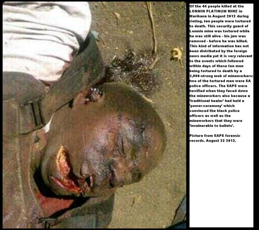 LONMIN MINE SECURITY GUARD TORTURED TO DEATH THEY CUT OUT HIS JAW BONE AUG 20 2012