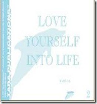 love yourself into life