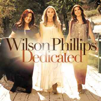 Wilson Phillips – Dedicated – 2012