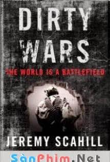 Những Cuộc Chiến Dơ Bẩn -  Dirty Wars