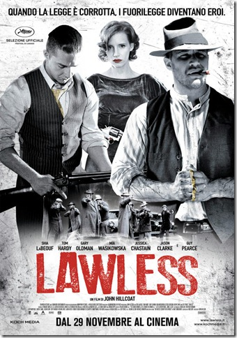 Lawless –  Il marciume del sogno americano.