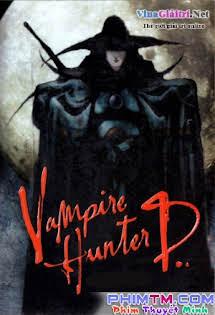 Thợ Săn Ma Cà Rồng - Vampire Hunter D