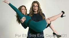 Por Ella Soy Eva Capitulo 131