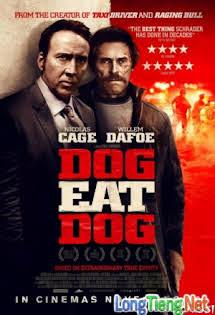 Phi Vụ Mật - Dog Eat Dog Tập 1080p Full HD