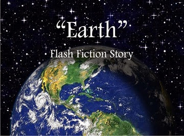 Earth flash fiction