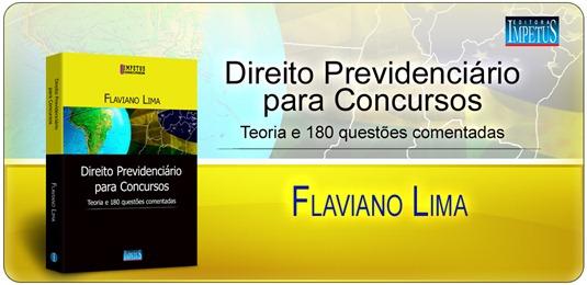 21 - Direito Previdenciário para Concursos - Flaviano Lima