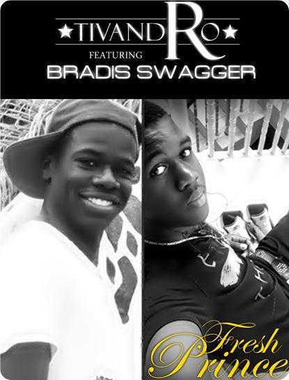 Tivandro - Fresh Prince Feat Bradis Swagger