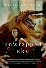 Unwrapped Sky - Rjurik Davidson