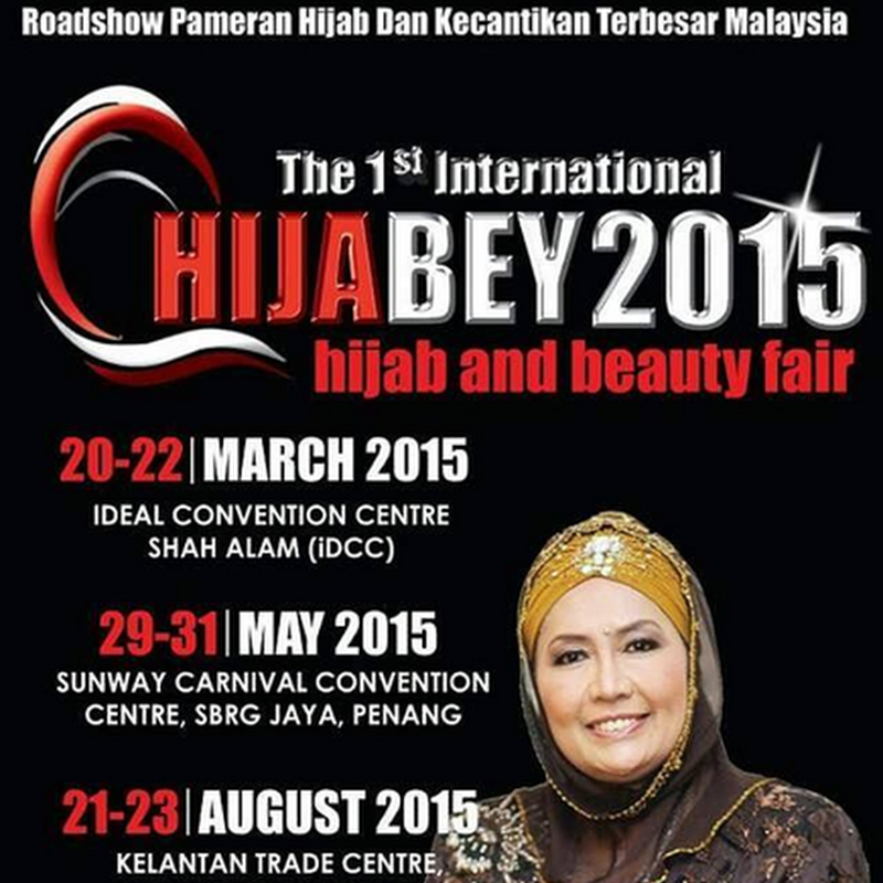 Bosan ? Jom ke HIJABEY2015 di IDCC , Shah Alam