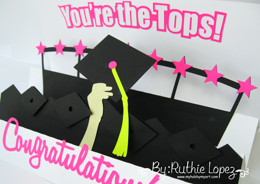 "graduation 3 step card ""you're the tops!"" - SnapDragon Sinppets - Ruthie Lopez - My Hobby My Art 3"