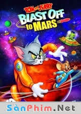 Tom Và Jerry Mắc Kẹt Ở Sao Hỏa