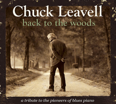 CHUCK LEAVELL<br /><br /> Back To The Woods<br /><br /> CrossCut Records<br /><br /> CCD 11107<br /><br /> ©2012 Evergreen Arts, LLC<br /><br /> 4014924111076
