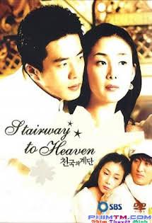 Nấc Thang Lên Thiên Đường - Stairway To Heaven Tập 25 26 Cuối