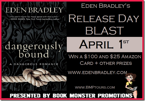TOUR BUTTON - DANGEROUSLY BOUND Release Day Blast_EdenBradley